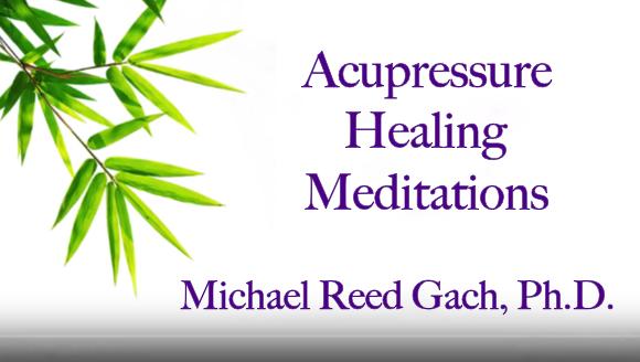 Acupressure Healing Meditations