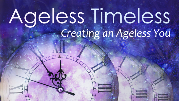 Ageless Timeless Online Workshop